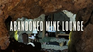 Exploring Abandoned Mines In A Ghost Town (and turning one into a lounge!)