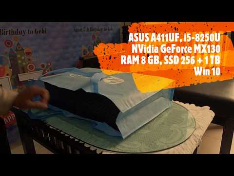 UNBOXING - Laptop Asus A411UF - i5 8250U, 8GB, GeForce MX130, 256 SSD + 1TB.