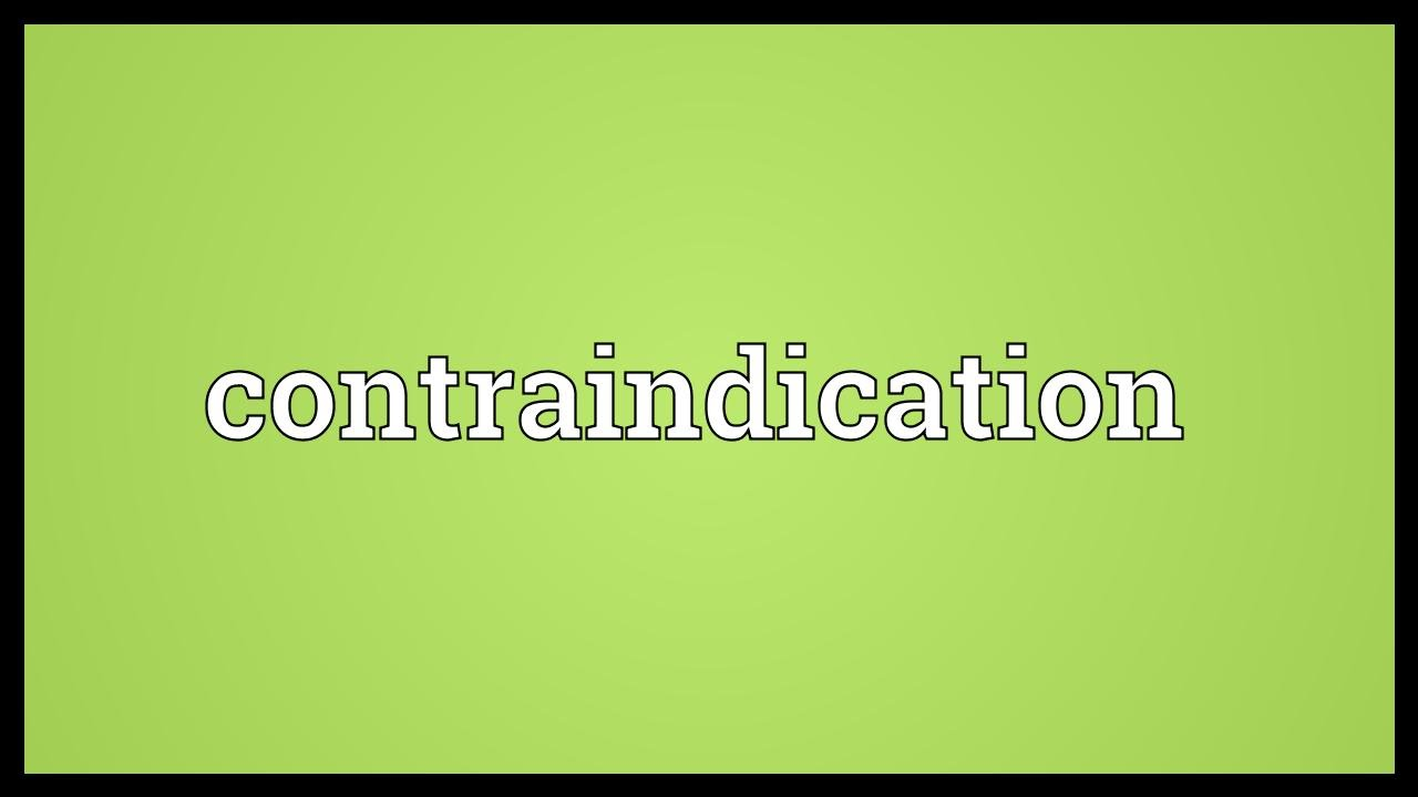 contraindication meaning youtube