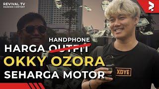 (Bukan) Berapa Harga Outfit Lo! - Harga Handphone Okky Ozora dan Pengunjung PINC 2019!