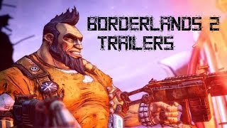 Borderlands 2 All Official Trailers