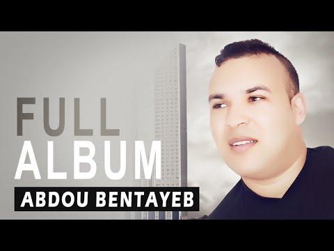 Abdou Bentayeb - Achakam | Full Album