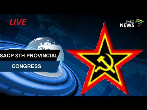 SACP 8th Provincial Congress: 13 May 2017
