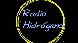 Radio Hidrógeno || Programa Radial