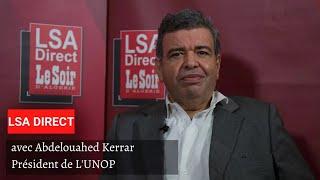 Abdelouahed Kerrar invité de « LSA Direct » : « Nous avons besoin des big pharmas »