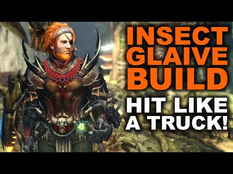 INSECT GLAIVE BUILD - Monster Hunter World - 'The Tyrannical Truck'