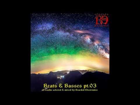 Bearded Electronics (dj-set) - Beats & Basses Pt. 03
