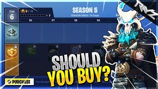 SHOULD YOU BUY A SEASON 5 BATTLE PASS? BEFORE YOU BUY IT! (Fortnite Battle Royale)