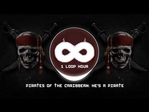 He's a Pirate | 1 HOUR LOOP | Pirates of the Caribbean