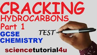 Cracking Hydrocarbons Part 1. TEST and GCSE science REVISION