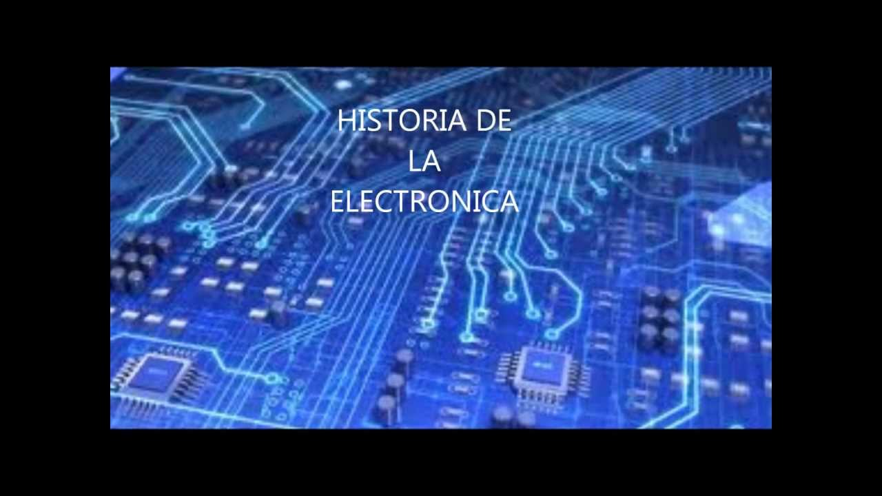 historia de la electronica youtube