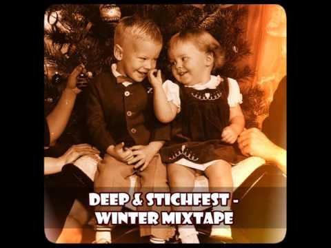 Deep & Stichfest -  Winter Mixtape