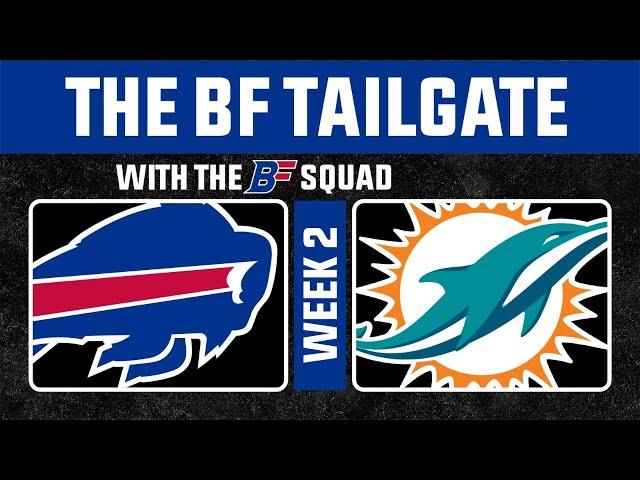Buffalo Bills @ Miami Dolphins | BF Tailgate Pre-Game Show