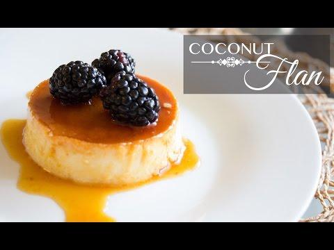 Coconut Flan -  Flan de Coco (JustEatLife Collab)