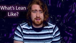 What's Lean Like? The Codeine / Hydrocodone Based Opiate Drink | My Subjective Experience