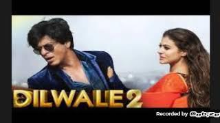 Dilwale 2 sharokhan kajol movies hindi 2018