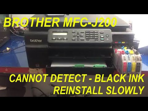 Brother MFC J200 Cannot Detect   Black Ink   Reinstall Slowly