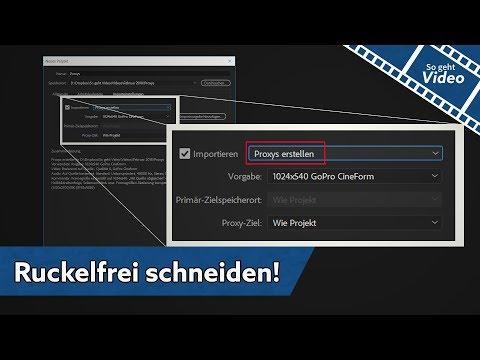 Videos auch auf alten PCs flüssig schneiden - Proxys statt Ruckeln | So geht Video