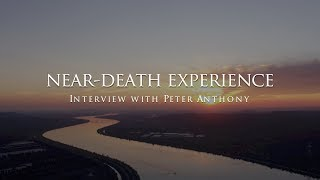 The near-death experience of Peter Anthony