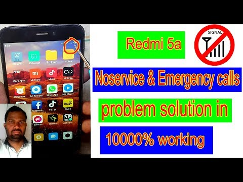 Repeat Redmi 5a Noservice & Emergency calls problem solution in