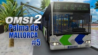 OMSI 2: MALLORCA #5: Mit dem CITARO 1 Gelenkbus auf der Linie 15von Palma de Mallorca!