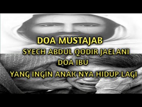 DOA MUSTAJAB SYEKH ABDUL QODIR JAELANI || PERMINTAAN ...