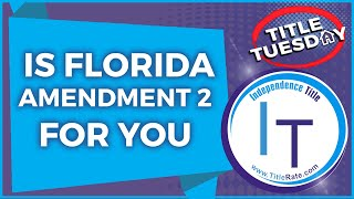 Real Estate Investing   Realtors   Is Florida Amendment 2 For You [E-107]