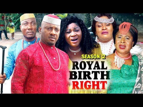 ROYAL BIRTH RIGHT SEASON 2 - (New Movie) 2018 Latest Nigeria