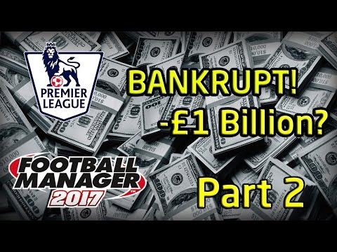 FM17 Experiment: What If Every Premier League Went BANKRUPT?! PART 2