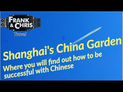 The Yu Garden in Shanghai - The answer how to be sucessful with Chinese by Frank&Chris