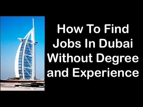 10 Good Jobs in Dubai That Don't Require College Degree and Experience