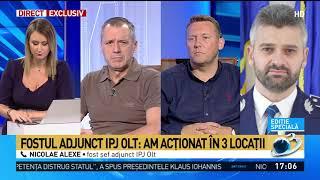 Exclusiv! Nicolae Alexe, fost şef adjunct IPJ Olt, în direct la Antena 3