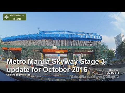 Metro Manila Skyway Stage 3 update as of October 2016