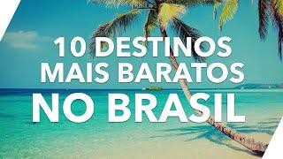 10 Destinos mais baratos pra viajar pelo Brasil em 2019
