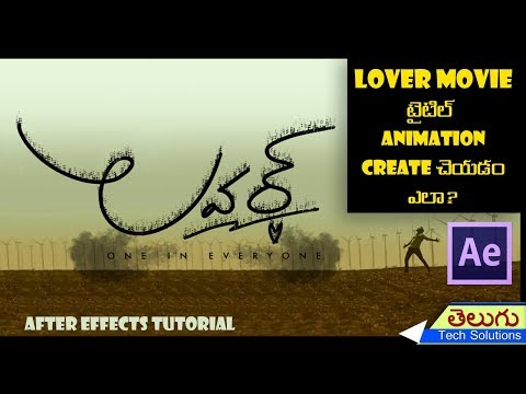 Lover Movie Title Animation in After Effects | Tutorial Telugu