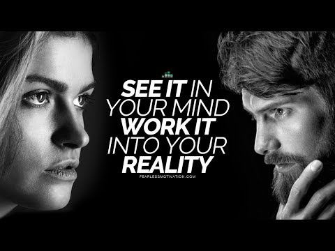 See It In Your Mind But Work It Into Your Reality (Motivational Video for the Law Of Attraction)