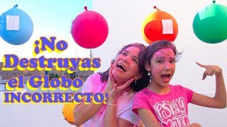 NO DESTRUYAS EL GLOBO INCORRECTO | TV Ana Emilia