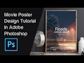 How to Design an Awesome Movie Poster In Adobe Photoshop