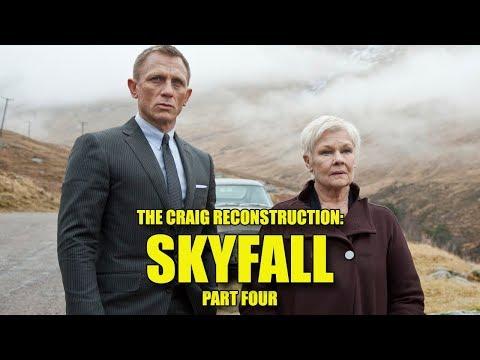 The Craig Reconstruction: Skyfall (Part Four)
