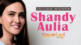 Shandy Aulia - Exclusive Interview With KapanLagi.com