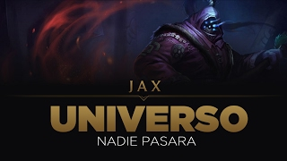 Relato de Jax/UNIVERSO: Nadie pasara