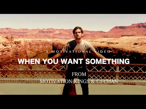 When You Want Something – Motivational Video  ft Motivation Kings