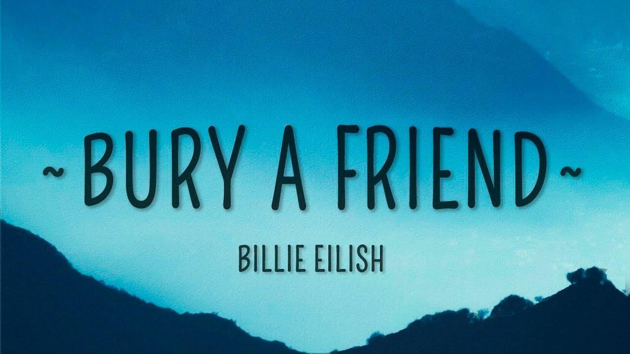 Billie Eilish - bury a friend Lyrics | Genius Lyrics
