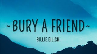 Billie Eilish - bury a friend (Lyrics) Video