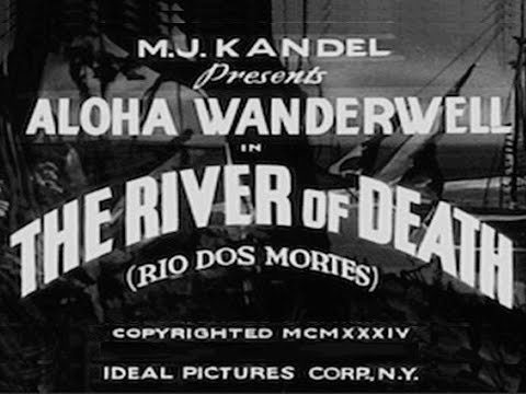 The River of Death 1934