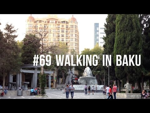 #69 Walking in Baku