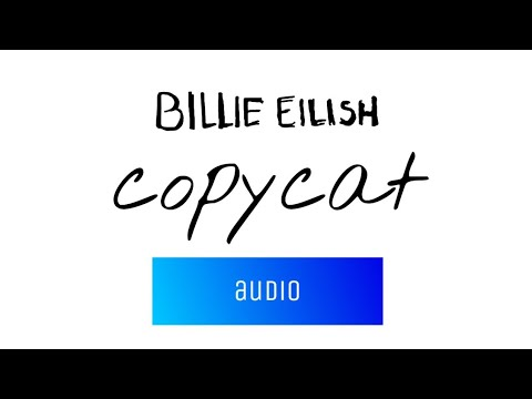 BILLIE EILLISH - COPYCAT - audio -MUSICIAN LYRICS 🎵