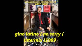 gino latino ( no sorry ) intermix  1989
