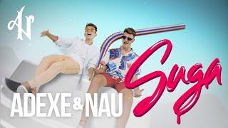 Adexe y Nau - Suga (Videoclip Oficial)