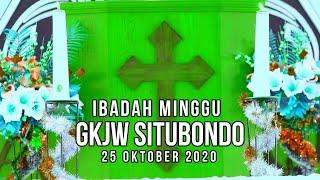 Ibadah Minggu GKJW Situbondo || Pinunjul - Linuwih || 25 Oktober 2020